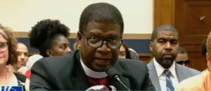 Unhinged Liberal Bishop Tells Congress White People Need to Pay Reparations to Save Their Souls (VIDEO)