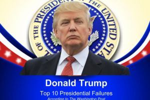 Trump's Top 10 Presidential Failures