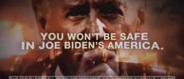 "Video: Must See Trump Ad -- ""You Won't Be Safe in Joe Biden's America"""